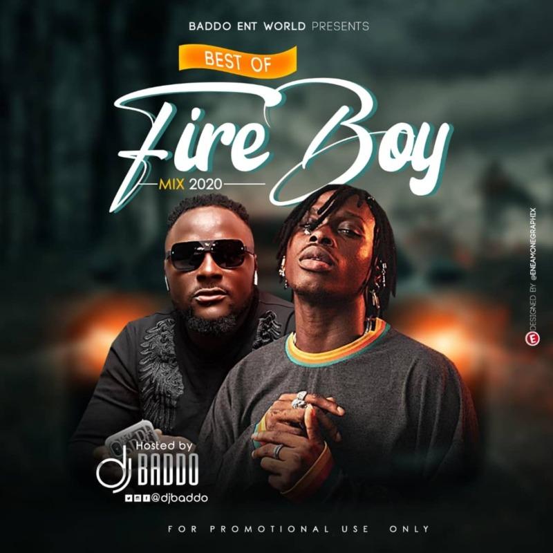 Dj Baddo Best Of Fireboy Mix