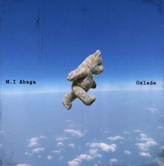 M.I Abaga - All My Life ft. Oxlade
