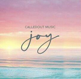 DOWNLOAD MP3: CalledOut Music – Joy » Nicegospel