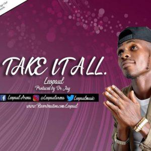 Take It All by Leo Paul