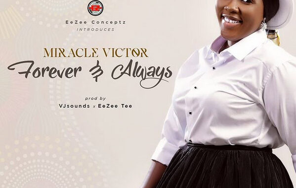miracle victor - forever and always